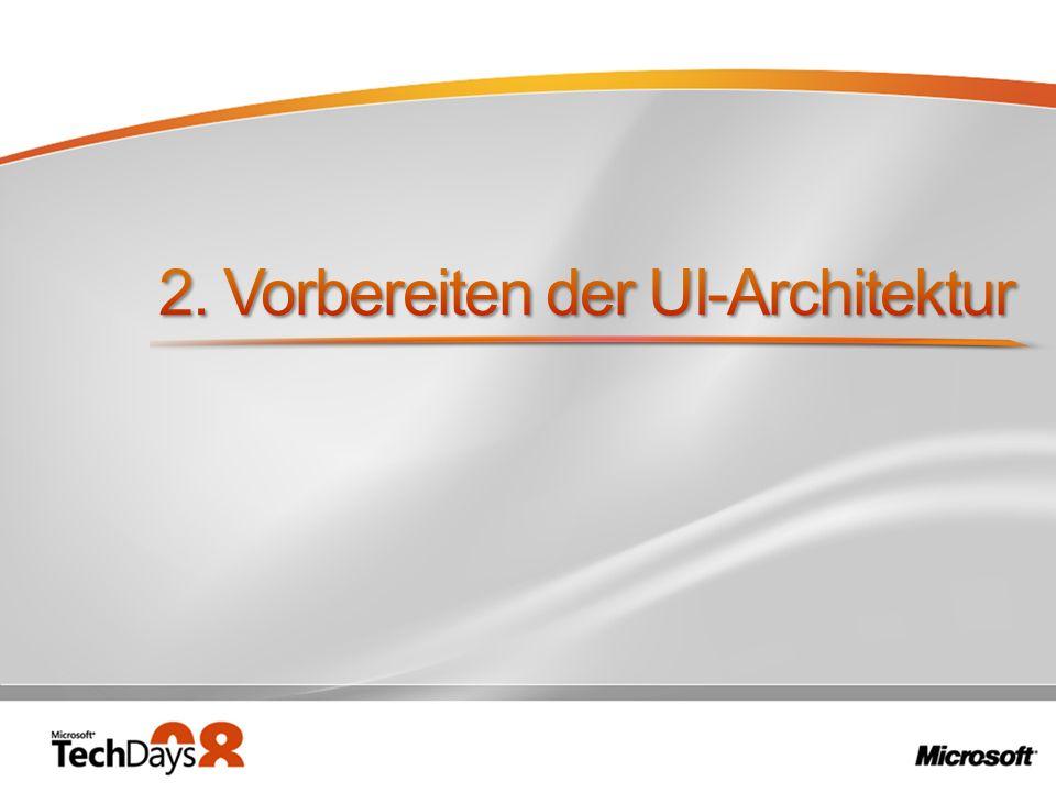 2. Vorbereiten der UI-Architektur