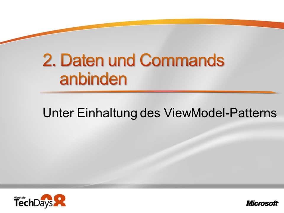 2. Daten und Commands anbinden