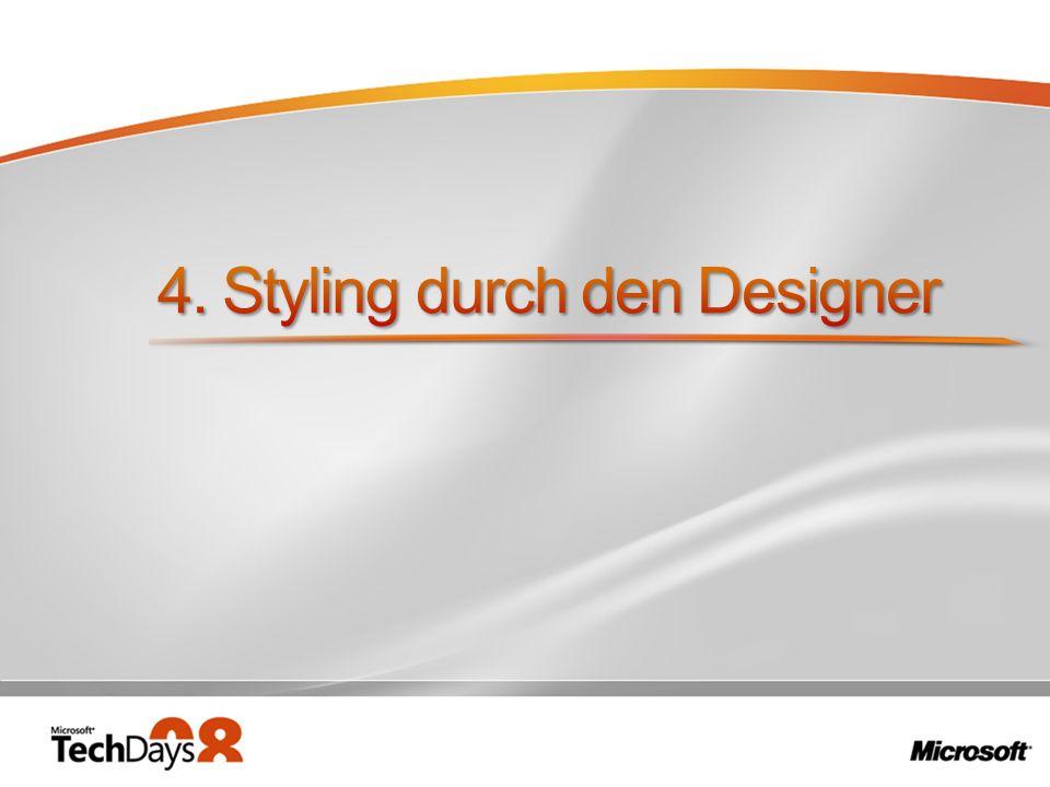 4. Styling durch den Designer