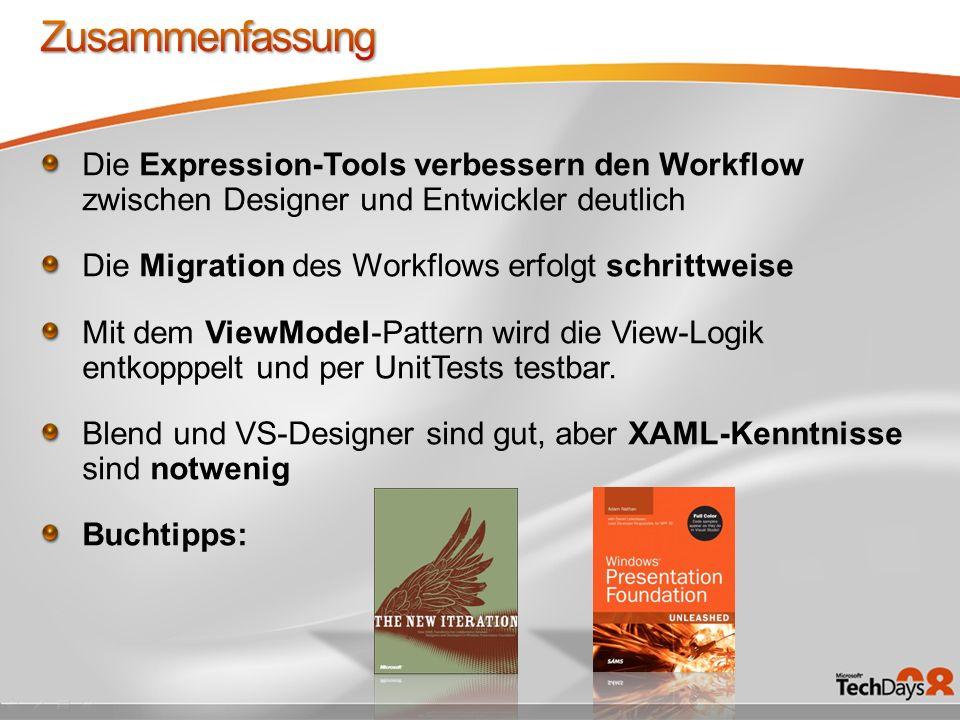 Zusammenfassung Die Expression-Tools verbessern den Workflow zwischen Designer und Entwickler deutlich.