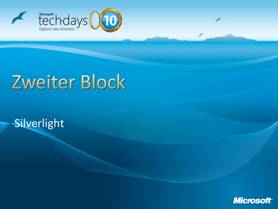 Zweiter Block Silverlight