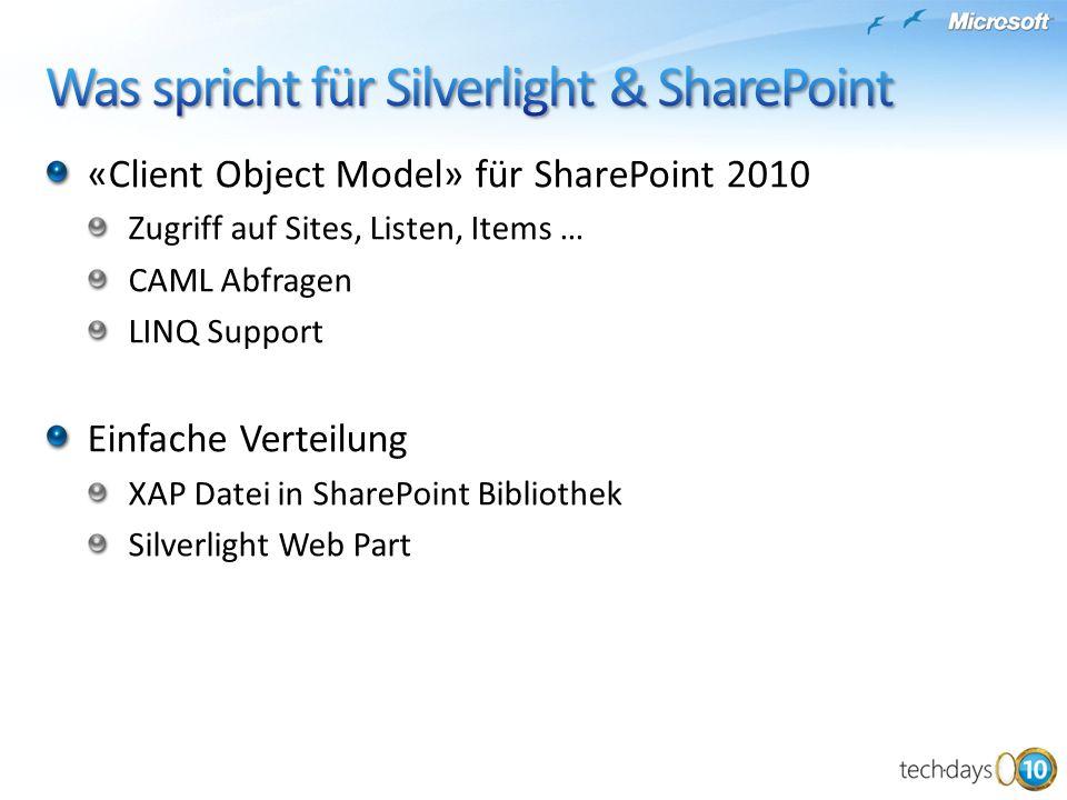 Was spricht für Silverlight & SharePoint