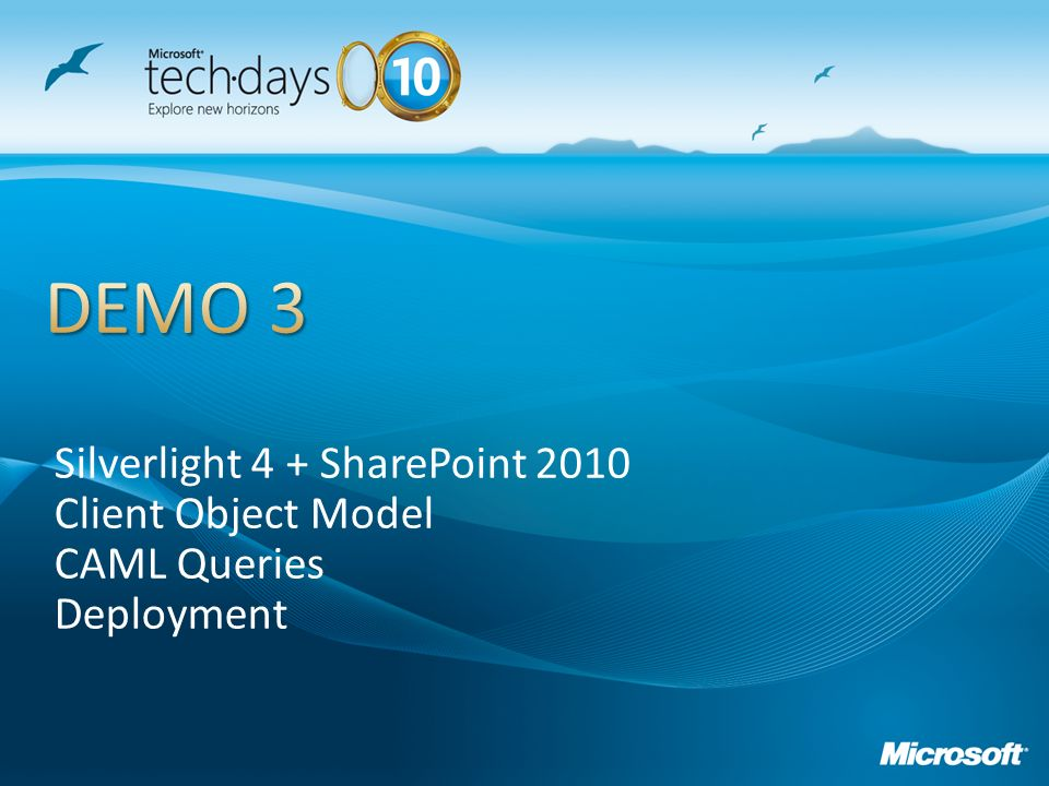 DEMO 3 Silverlight 4 + SharePoint 2010 Client Object Model