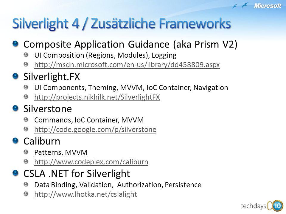 Silverlight 4 / Zusätzliche Frameworks
