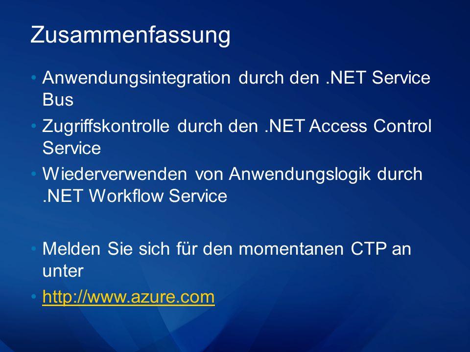 Zusammenfassung Anwendungsintegration durch den .NET Service Bus