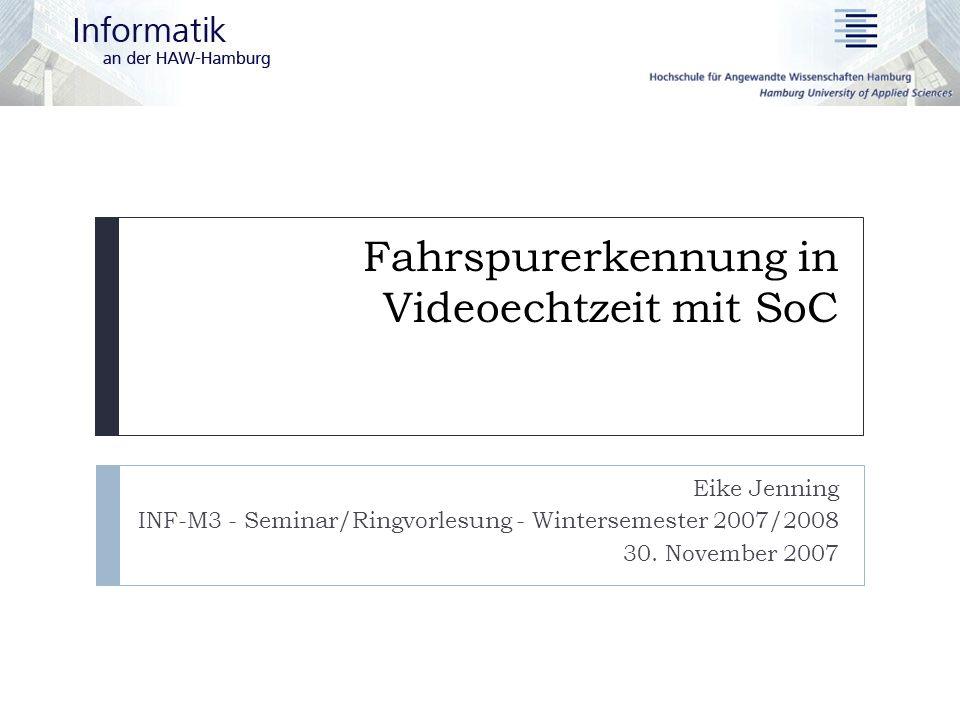 Fahrspurerkennung in Videoechtzeit mit SoC