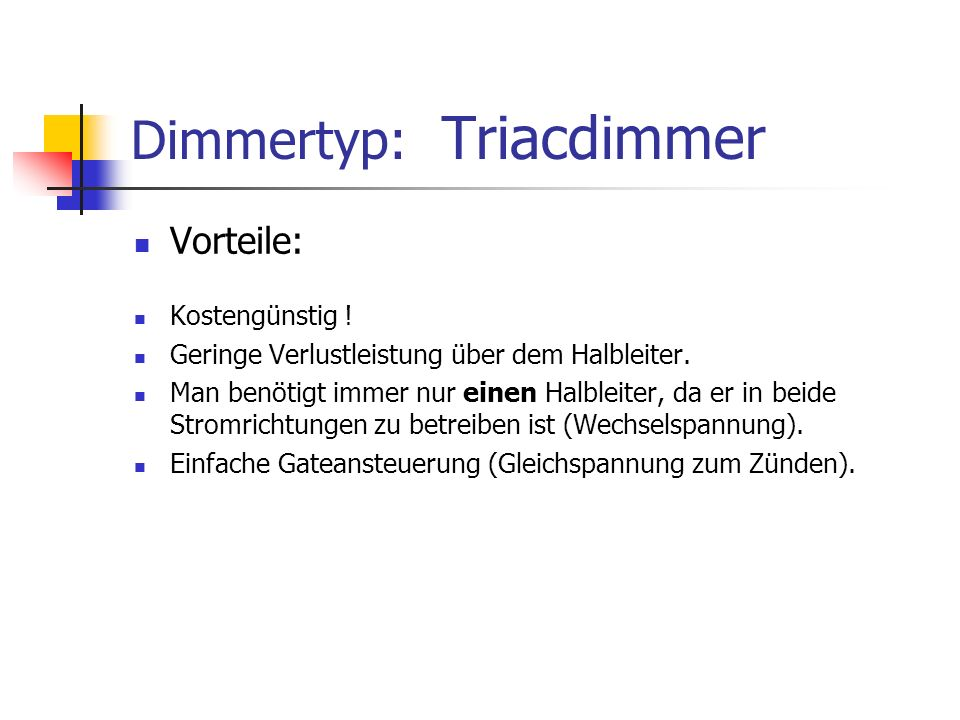 Dimmertyp: Triacdimmer