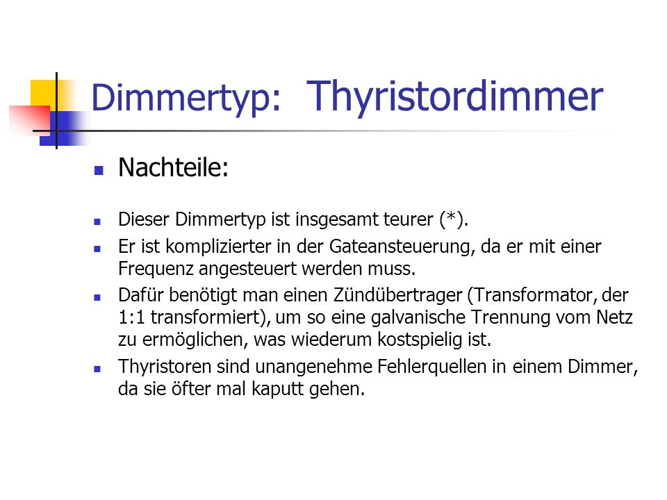 Dimmertyp: Thyristordimmer