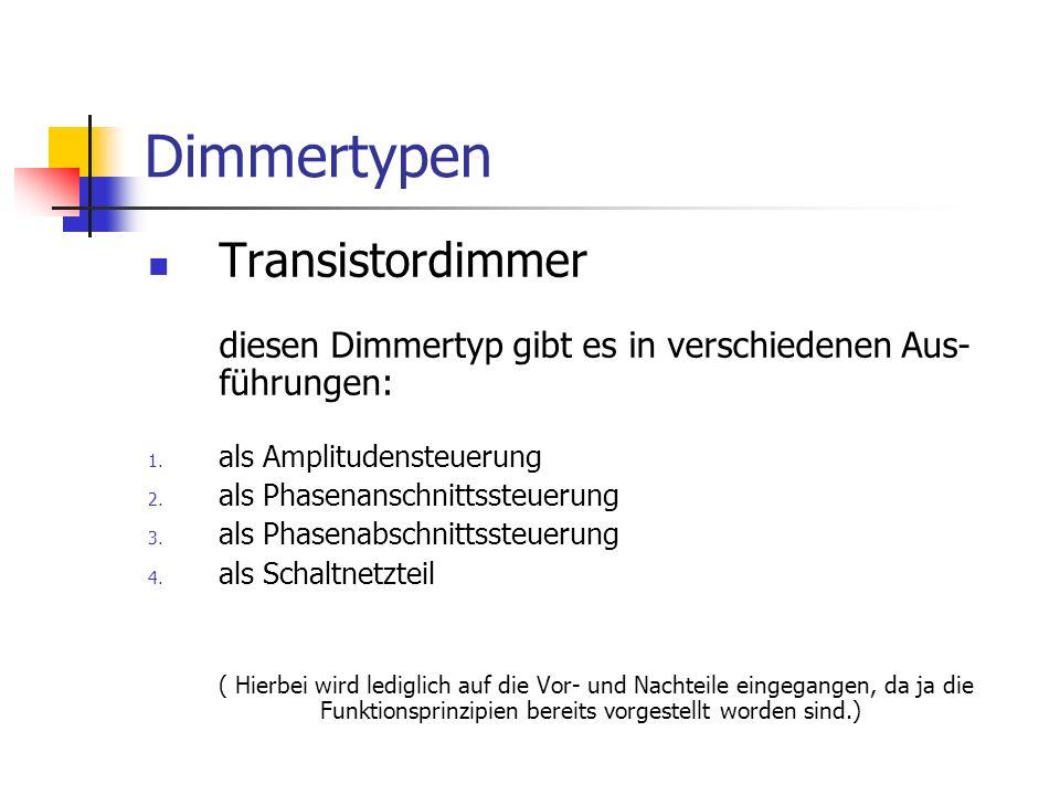 Dimmertypen Transistordimmer