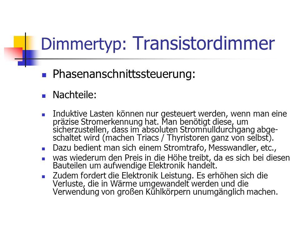 Dimmertyp: Transistordimmer