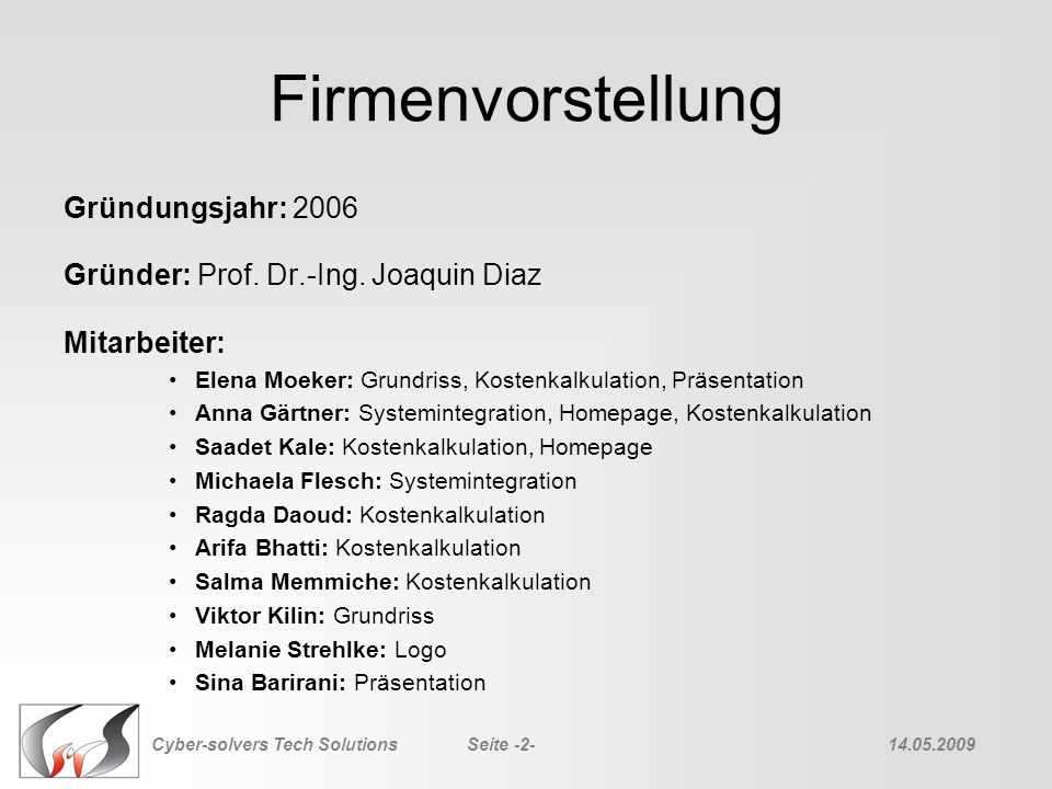 Firmenvorstellung Gründungsjahr: 2006