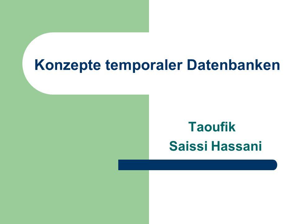 Konzepte temporaler Datenbanken