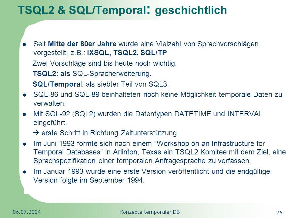 TSQL2 & SQL/Temporal: geschichtlich