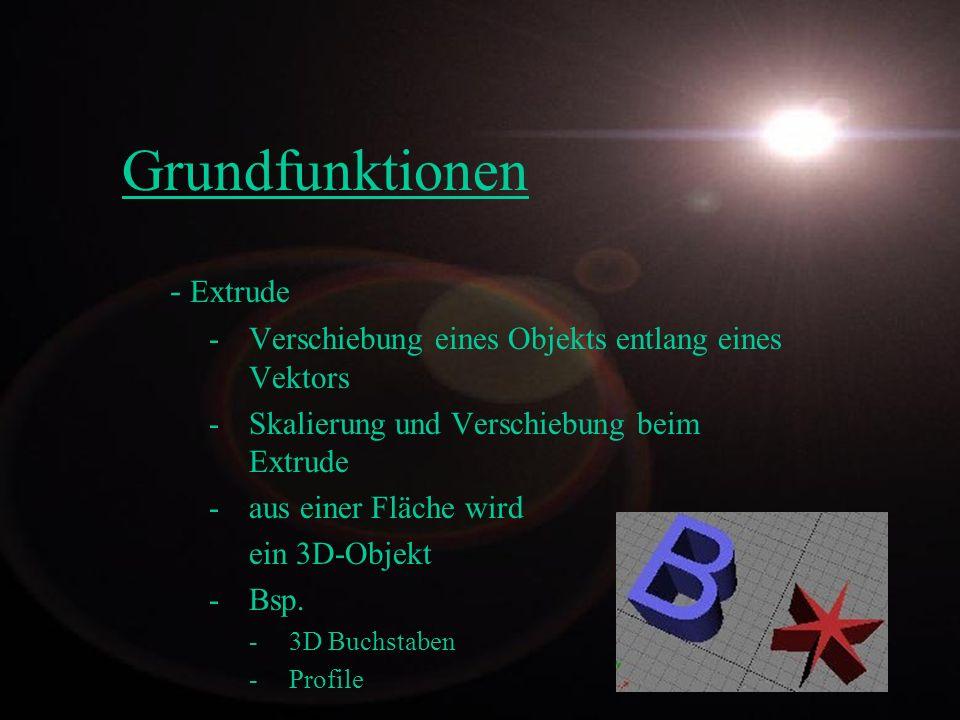 Grundfunktionen - Extrude