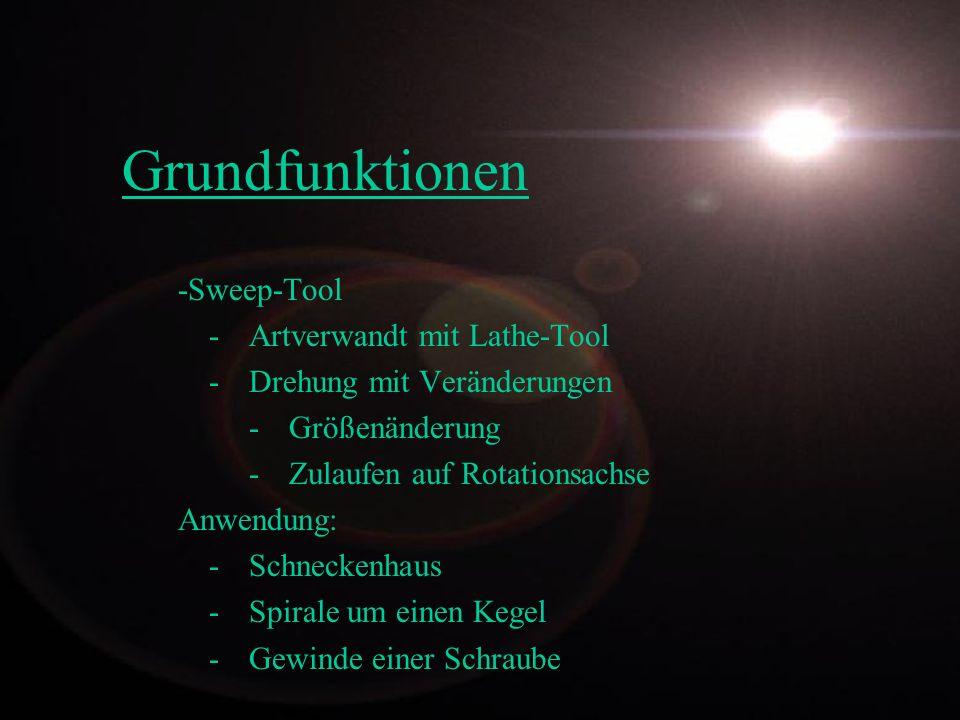 Grundfunktionen -Sweep-Tool - Artverwandt mit Lathe-Tool