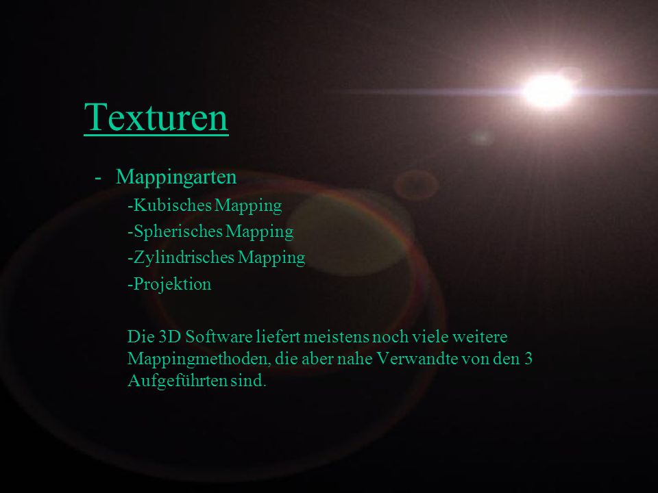 Texturen Mappingarten Kubisches Mapping Spherisches Mapping