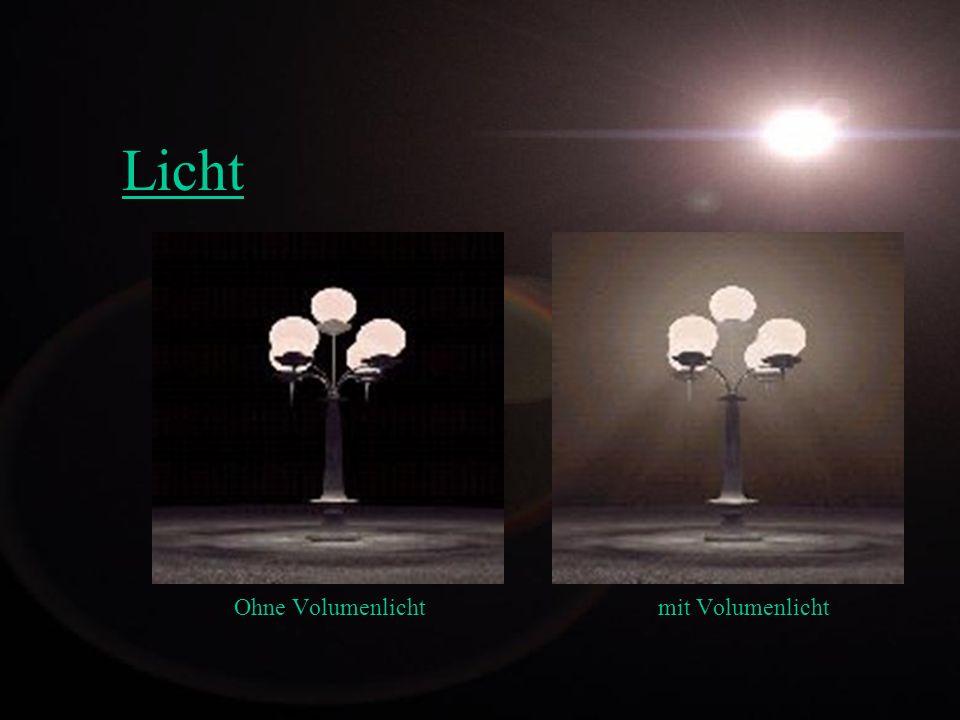 Ohne Volumenlicht mit Volumenlicht