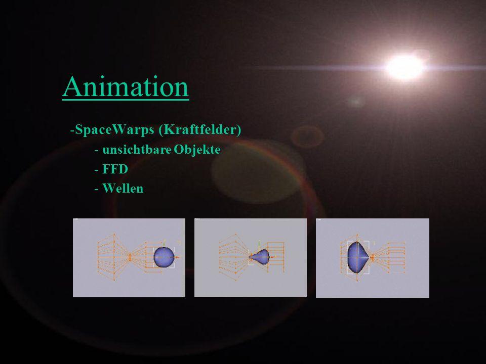 SpaceWarps (Kraftfelder) unsichtbare Objekte FFD Wellen