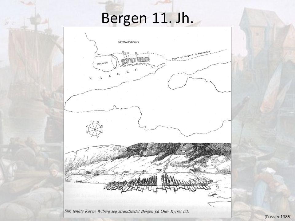 Bergen 11. Jh. (Fossen 1985)