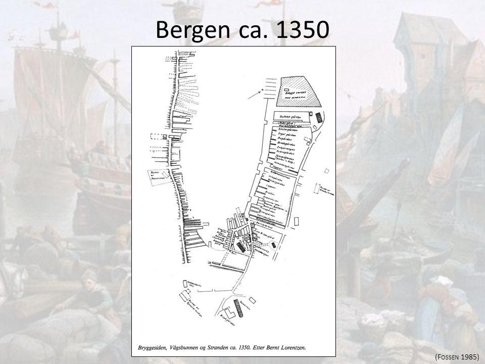 Bergen ca. 1350 (Fossen 1985)