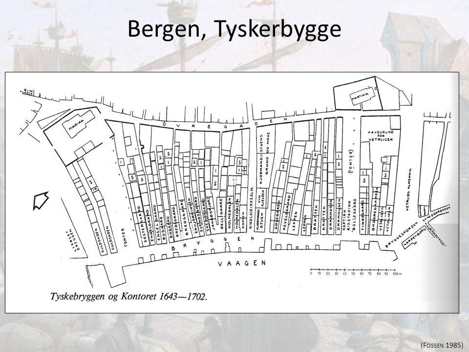 Bergen, Tyskerbygge (Fossen 1985)