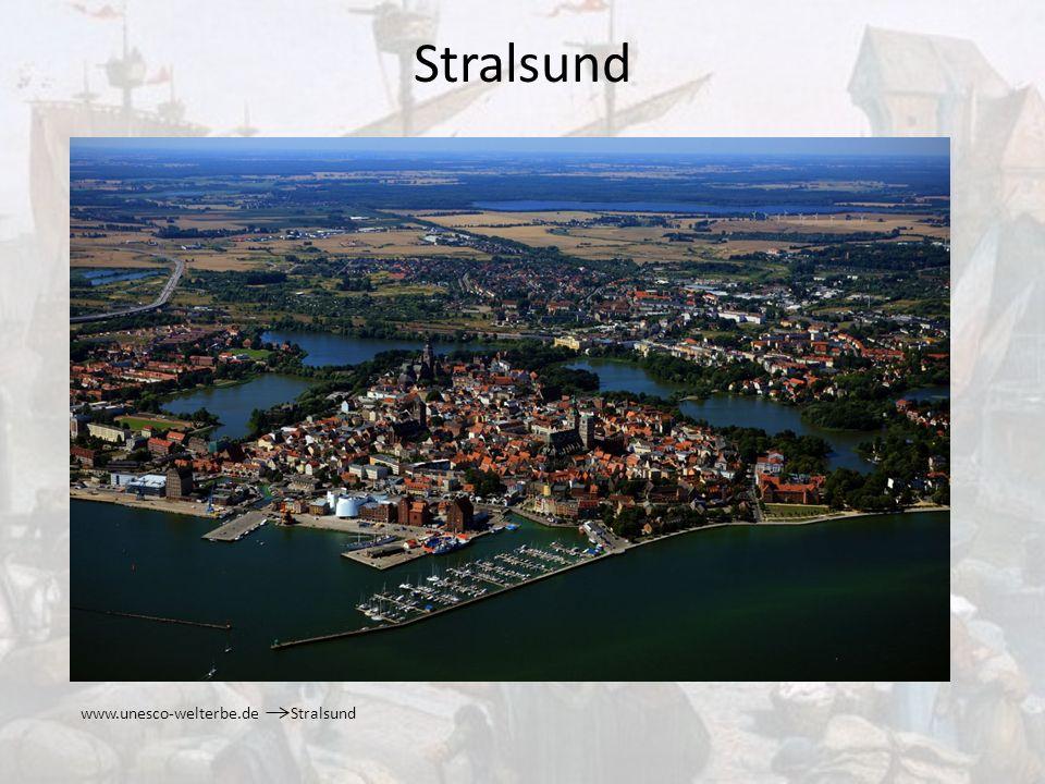 Stralsund www.unesco-welterbe.de Stralsund