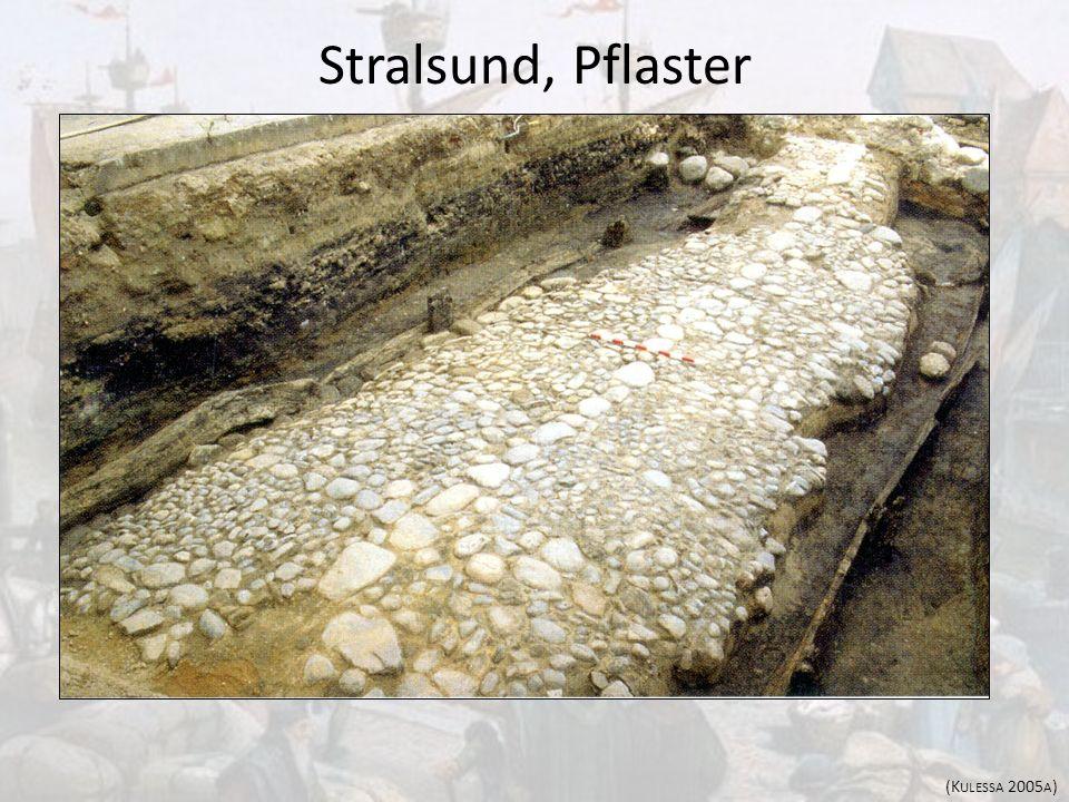 Stralsund, Pflaster (Kulessa 2005a)