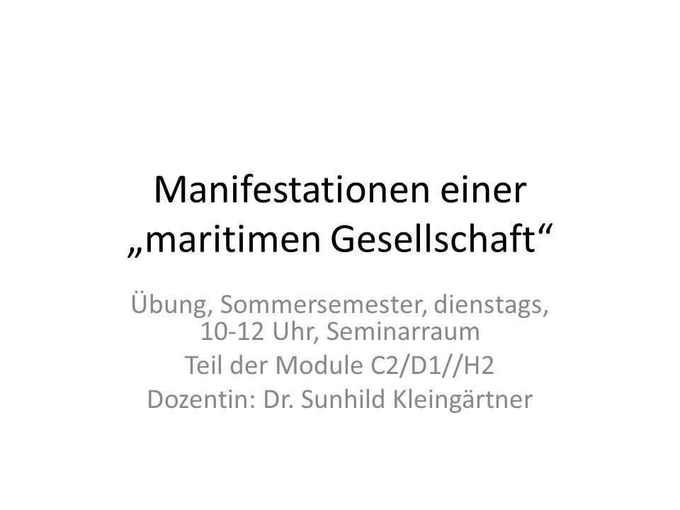 """Manifestationen einer """"maritimen Gesellschaft"""
