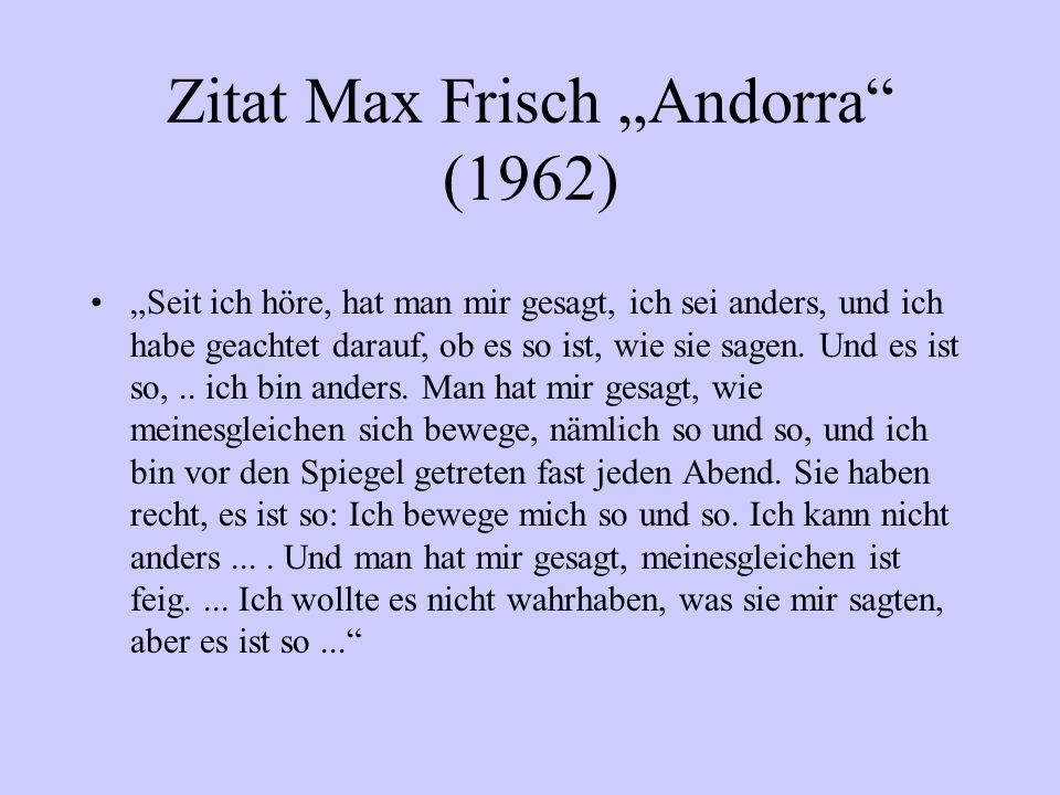 "Zitat Max Frisch ""Andorra (1962)"