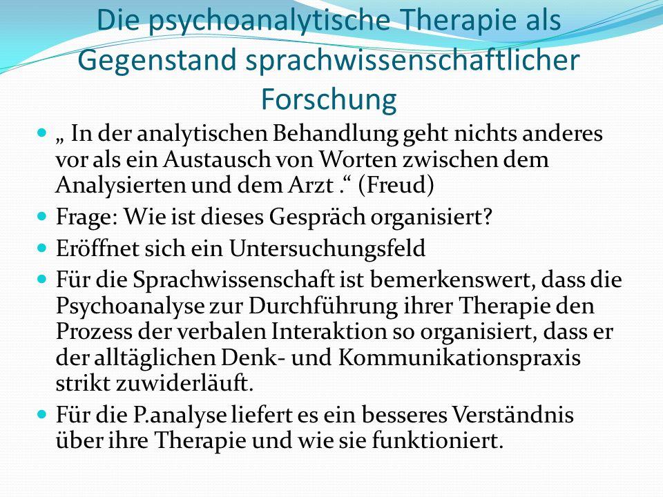 Die psychoanalytische Therapie als Gegenstand sprachwissenschaftlicher Forschung