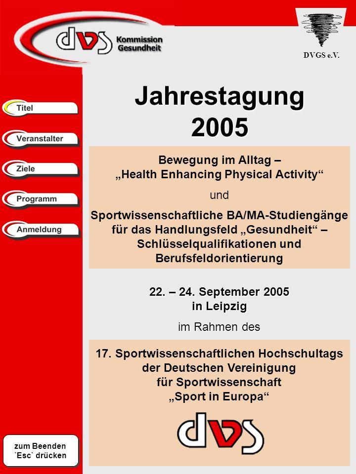 Jahrestagung 2005 Bewegung im Alltag –