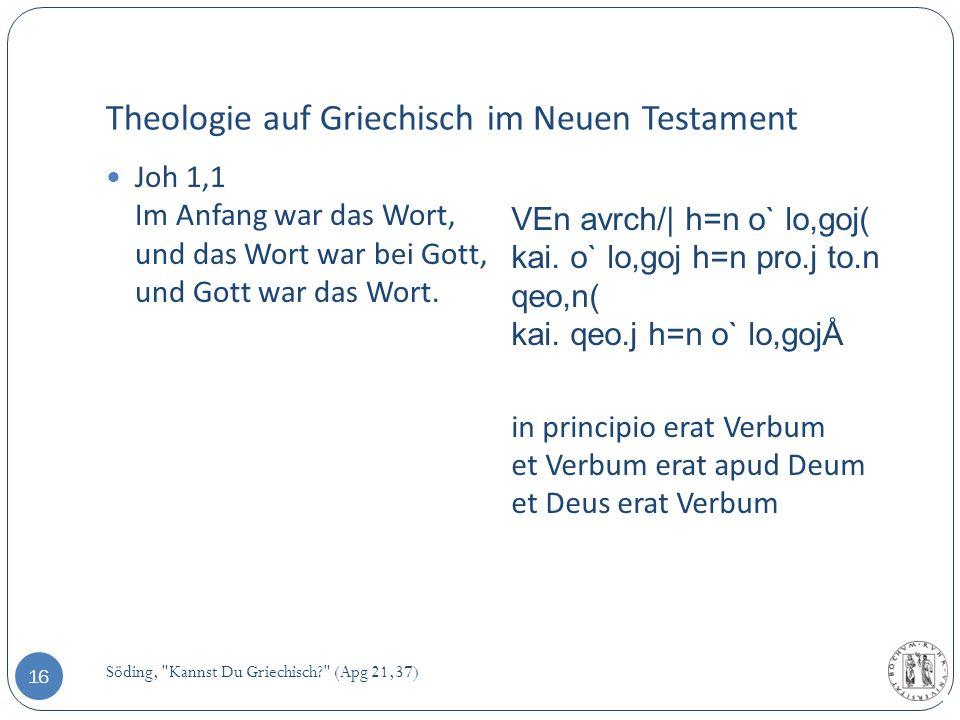 Theologie auf Griechisch im Neuen Testament