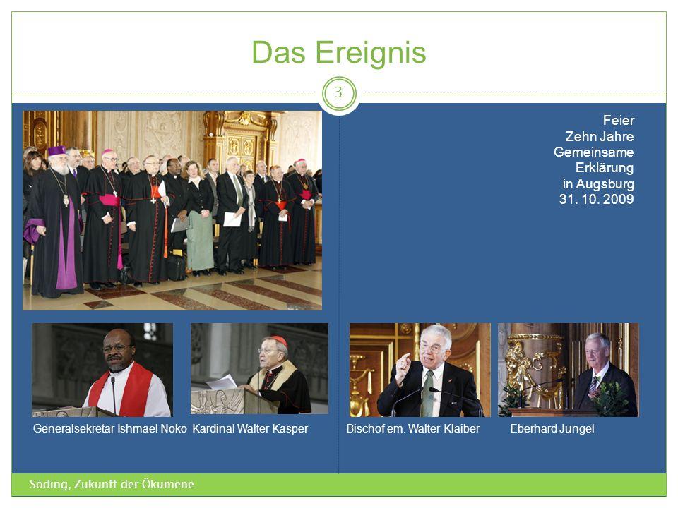 Das Ereignis Feier Zehn Jahre Gemeinsame Erklärung in Augsburg