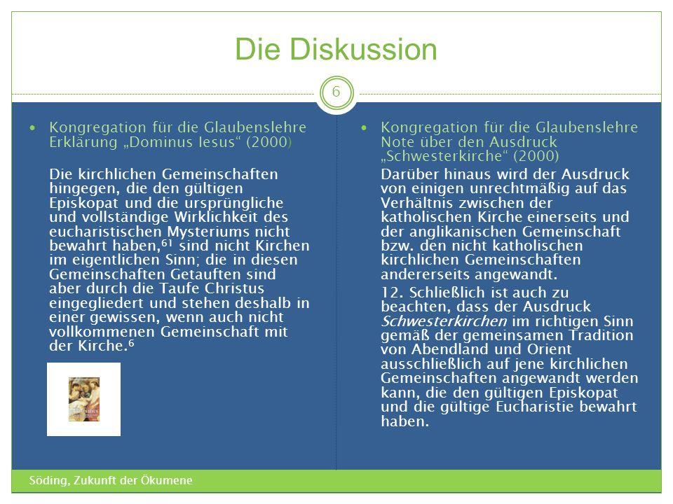 """Die Diskussion Kongregation für die Glaubenslehre Erklärung """"Dominus Iesus (2000)"""