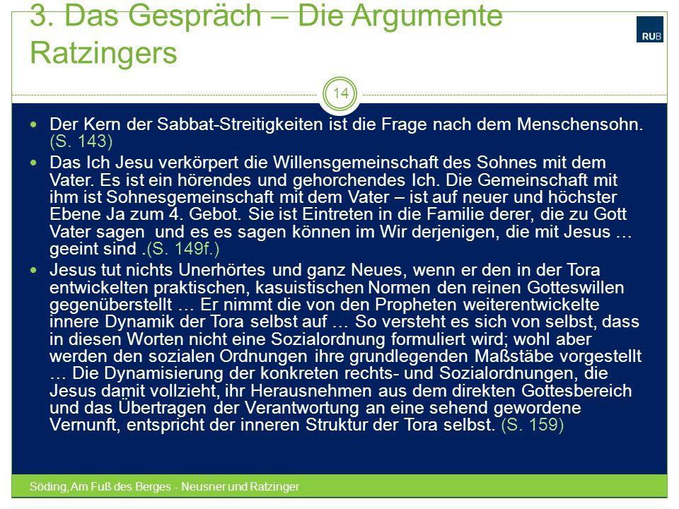 3. Das Gespräch – Die Argumente Ratzingers