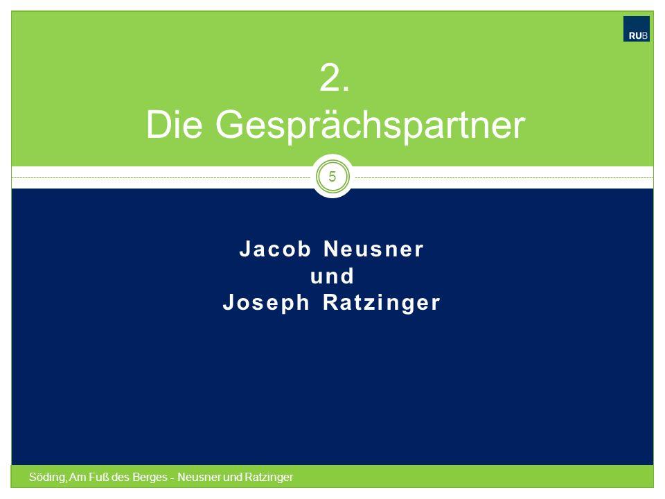 Jacob Neusner und Joseph Ratzinger