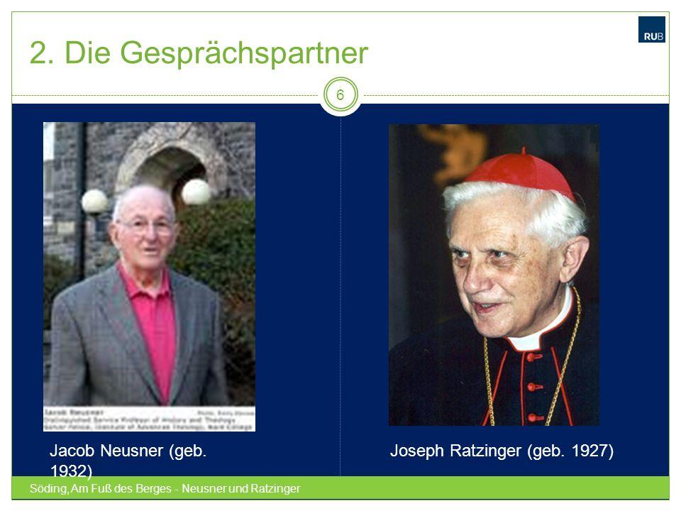 2. Die Gesprächspartner Jacob Neusner (geb. 1932)