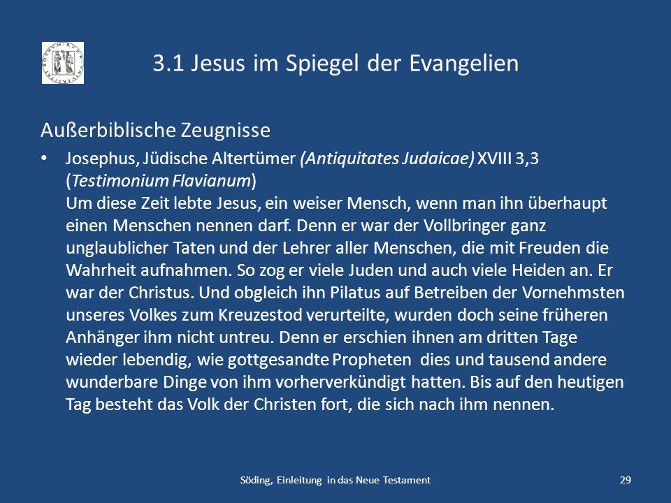 3.1 Jesus im Spiegel der Evangelien