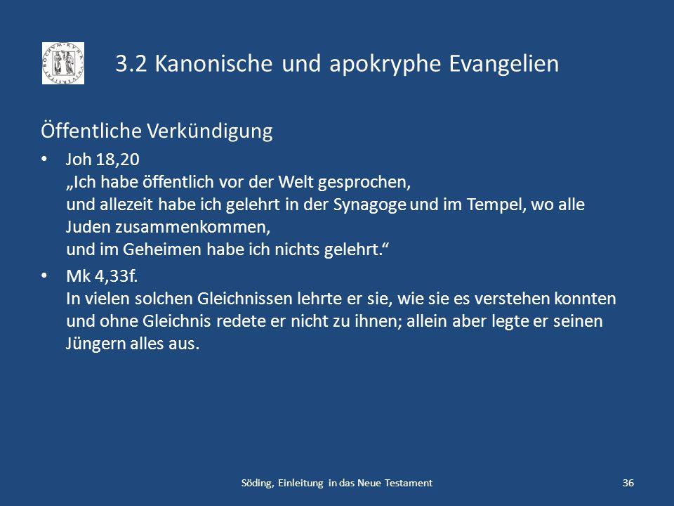 3.2 Kanonische und apokryphe Evangelien