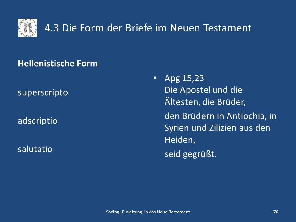 4.3 Die Form der Briefe im Neuen Testament