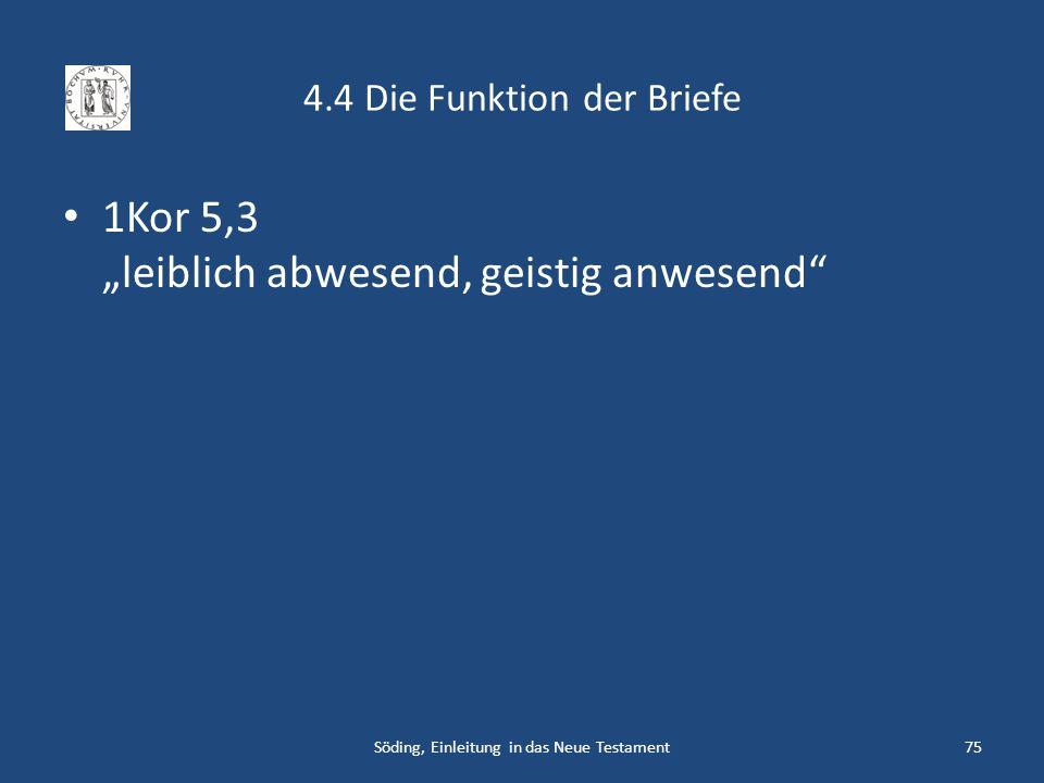 4.4 Die Funktion der Briefe
