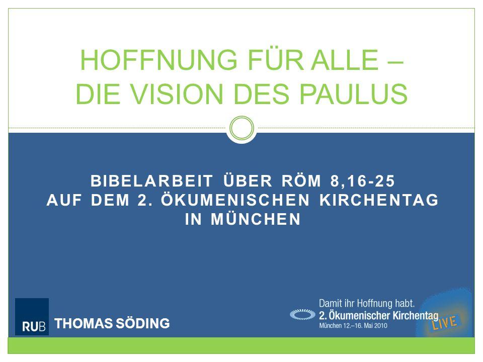 Hoffnung für alle – Die Vision des Paulus