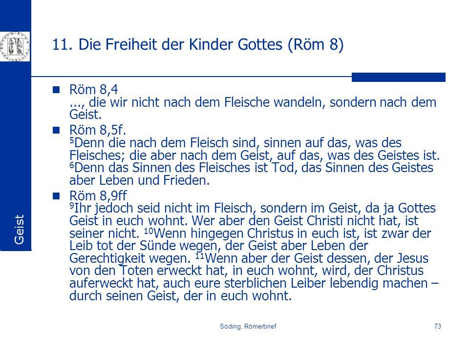 11. Die Freiheit der Kinder Gottes (Röm 8)