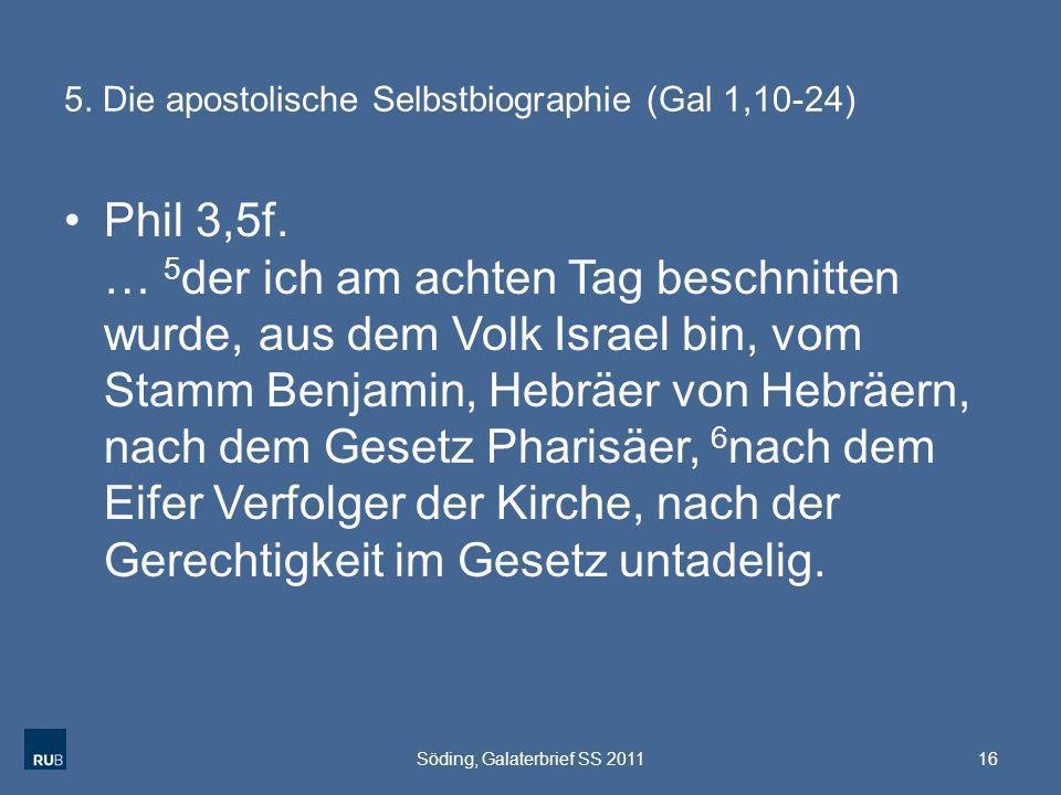 5. Die apostolische Selbstbiographie (Gal 1,10-24)