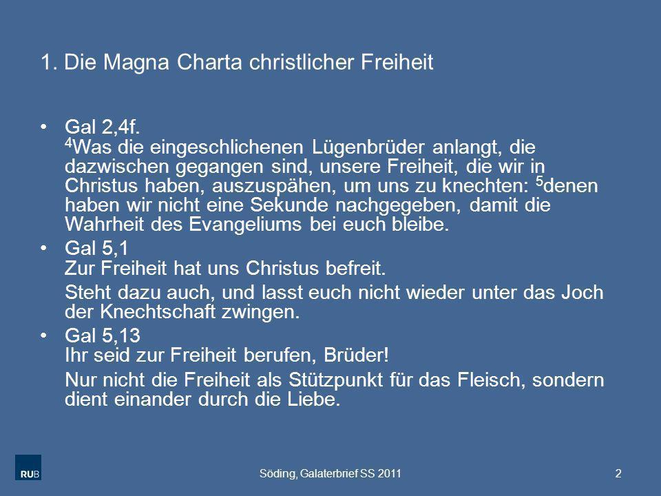 1. Die Magna Charta christlicher Freiheit