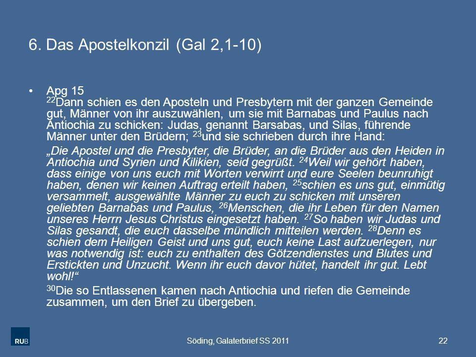 6. Das Apostelkonzil (Gal 2,1-10)