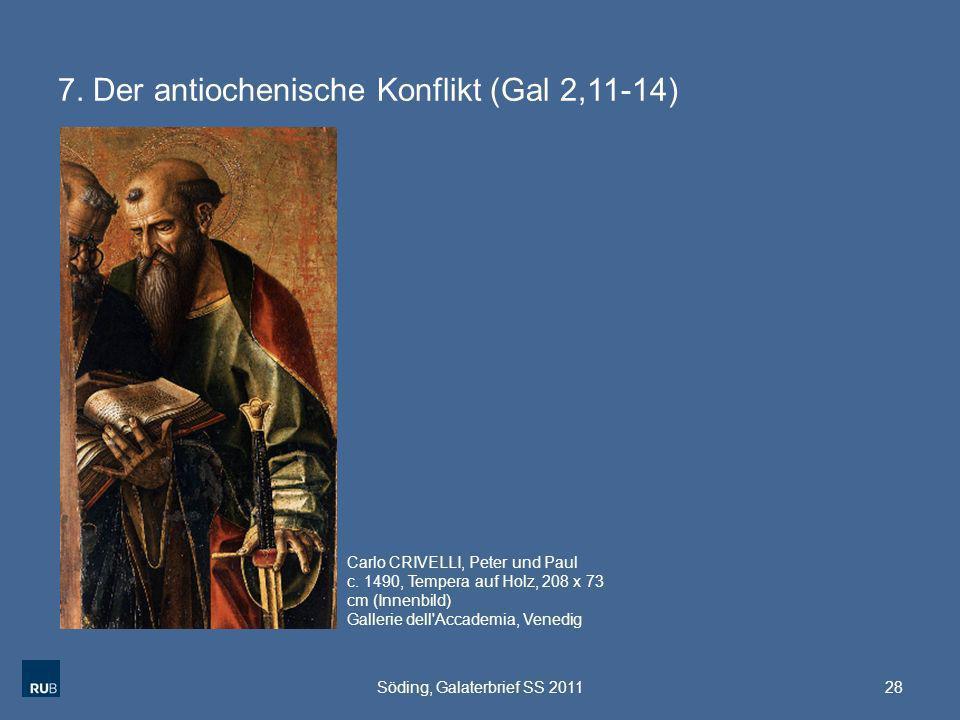 7. Der antiochenische Konflikt (Gal 2,11-14)