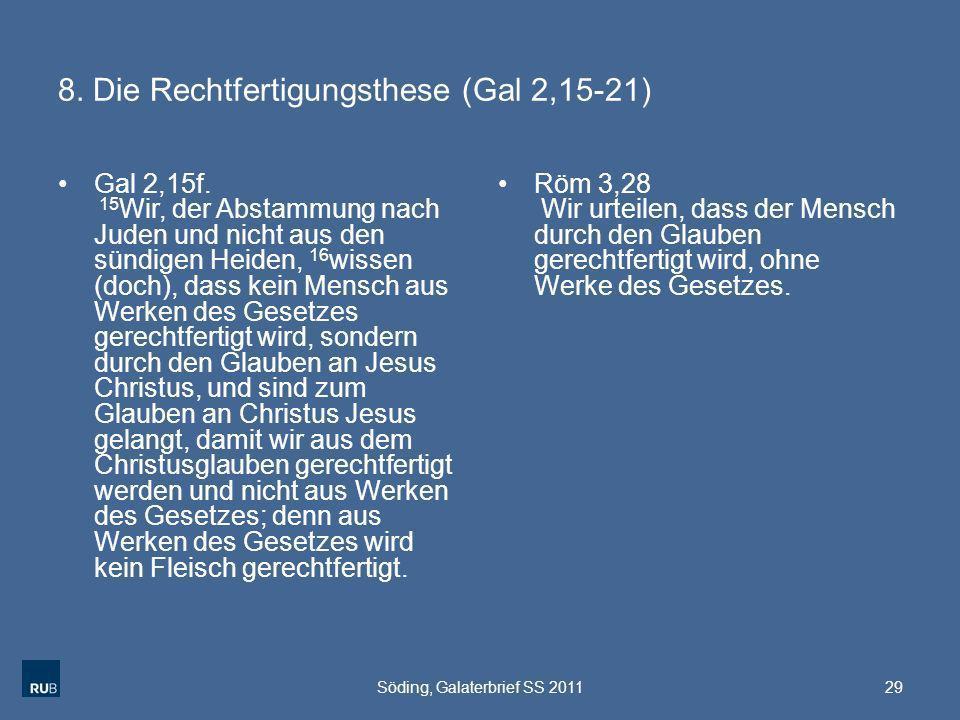 8. Die Rechtfertigungsthese (Gal 2,15-21)