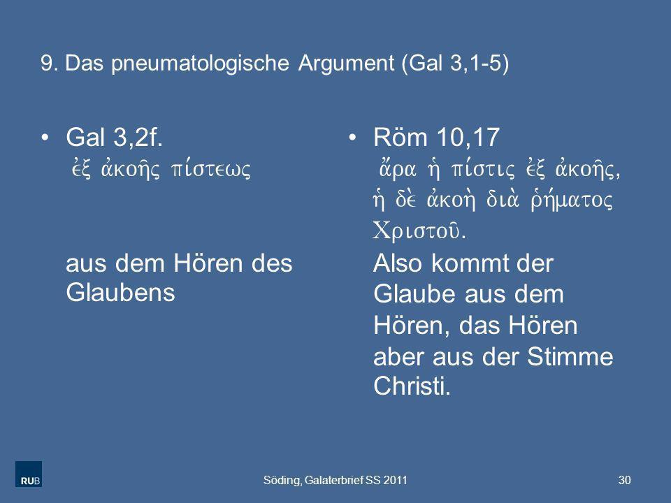 9. Das pneumatologische Argument (Gal 3,1-5)