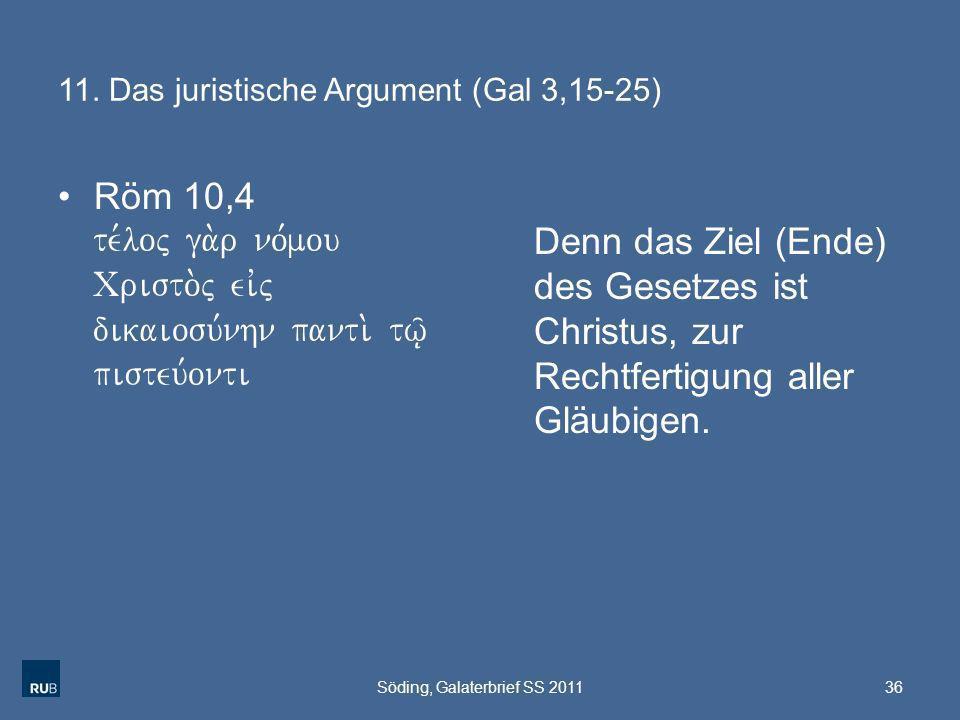 11. Das juristische Argument (Gal 3,15-25)